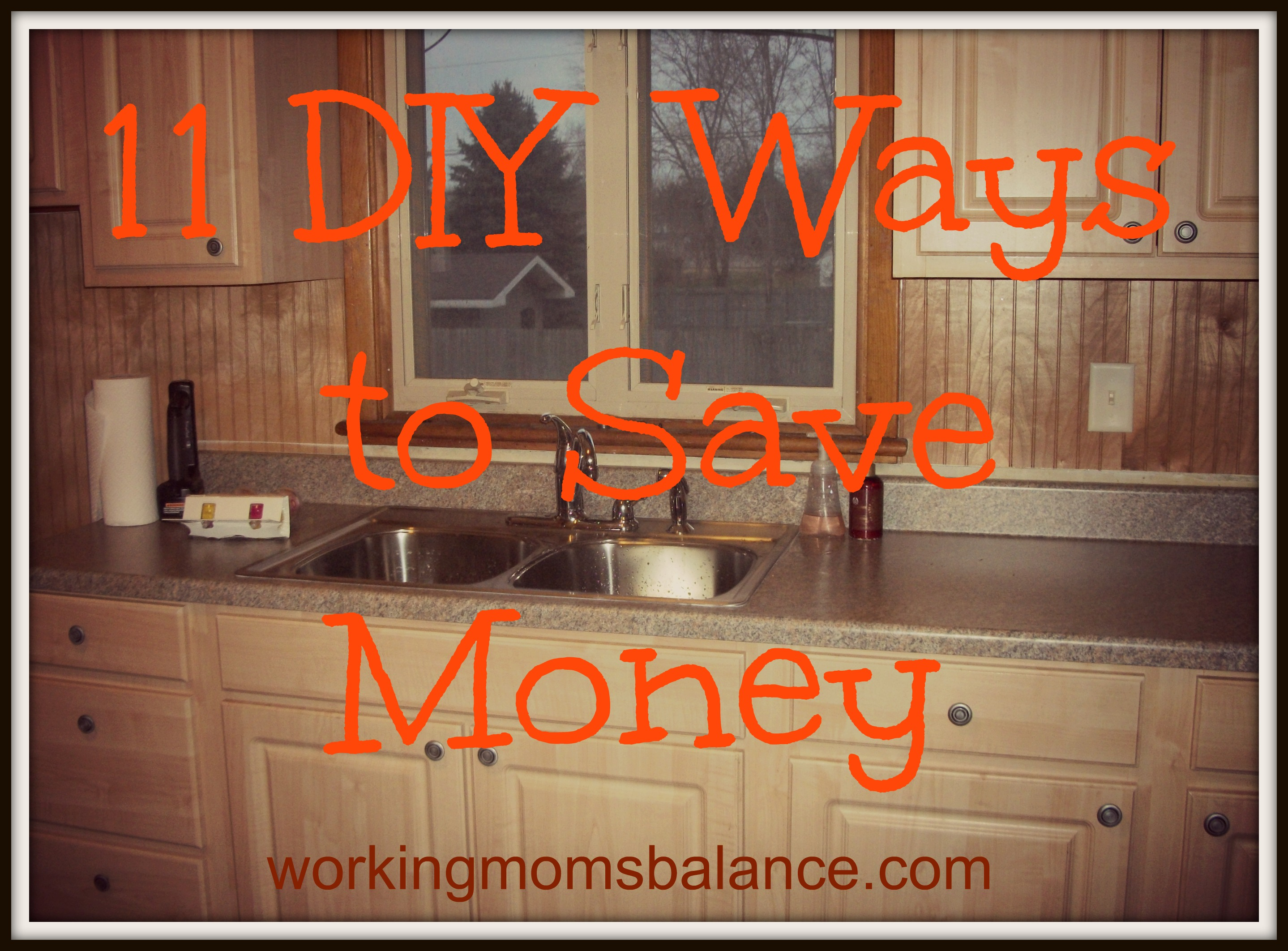 11 DIY Ways to Save Money