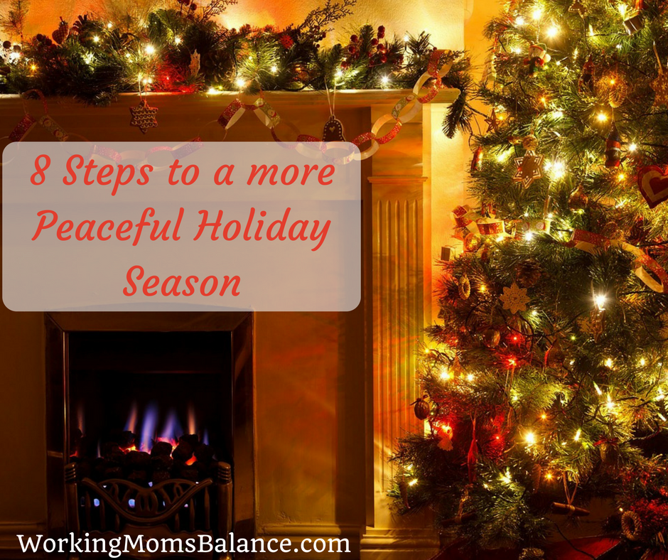 You can have a holiday season full of peace and joy, you just have to plan it. Here are 8 steps to help you be more intentional about creating a peaceful holiday season.