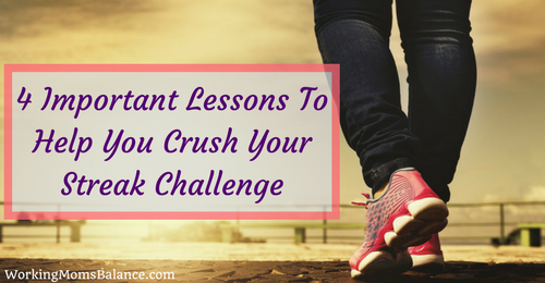 4 Important Lessons To Help You Crush Your Streak Challenge
