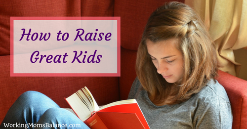 how to raise great kids who don't rebel